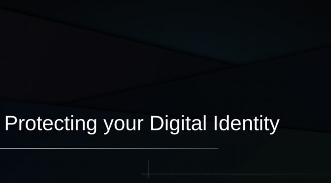 Protecting Your Digital Identity Workshop